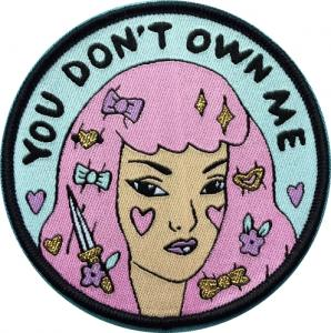 you dont own me