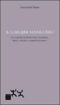 libri_Salvatore_verde_carcere_manicomio