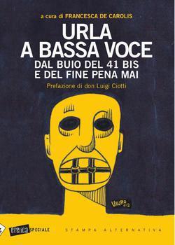 """""""Urla a bassa voce"""" di Francesca de Carolis"""